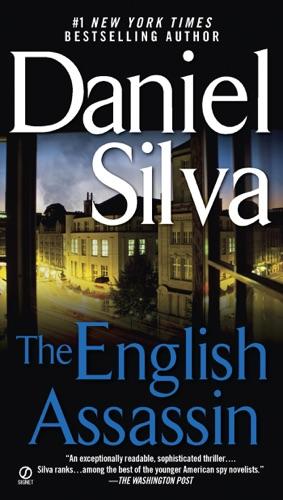 Daniel Silva - The English Assassin