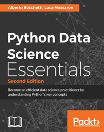 Python Data Science Essentials - Second Edition - Alberto Boschetti & Luca Massaron