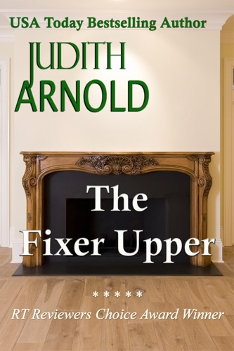 Judith Arnold - The Fixer Upper