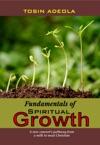 Fundamentals Of Spiritual Growth