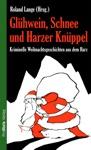 Glhwein Schnee Und Harzer Knppel