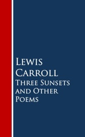 Download and Read Online Three Sunsets and Other Poems
