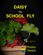 Daisy the School Fly