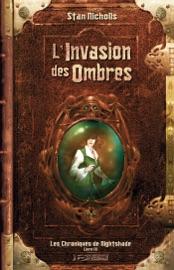 LINVASION DES OMBRES
