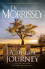 A Distant Journey - Di Morrissey
