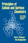 Principles Of Colloid And Surface Chemistry Third Edition Revised And Expanded