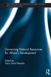 Governing Natural Resources For Africas Development