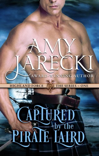 Amy Jarecki - Captured by the Pirate Laird