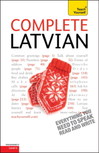 Complete Latvian Beginner to Intermediate Book and Audio Course Libro Cover