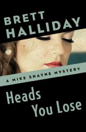 Heads You Lose book