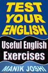 Test Your English: Useful English Exercises