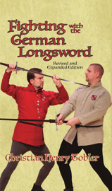 Fighting with the German Longsword -- Revised and Expanded Edition book