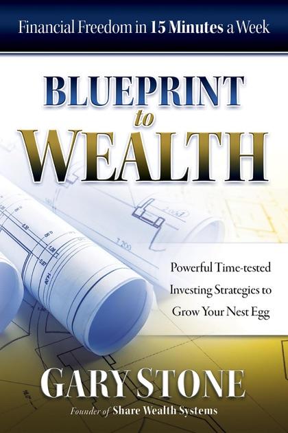 Blueprint to wealth by gary stone on ibooks malvernweather Choice Image