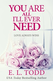 You Are All I'll Ever Need (Forever and Ever #3) PDF Download