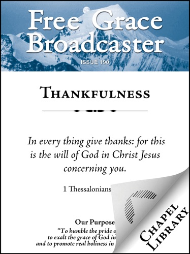 Richard Sibbes, William Cooper, John Gill, Thomas Manton, Charles H. Spurgeon & John Flavel - Thankfulness
