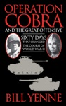 Operation Cobra And The Great Offensive