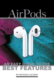 Airpods: An Easy Guide to the Best Features