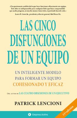 Patrick Lencioni - Las cinco disfunciones de un equipo book