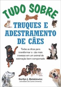 Tudo sobre truques e adestramento de cães Book Cover
