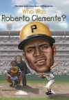 Who Was Roberto Clemente