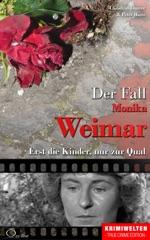 Der Fall Monika Weimar