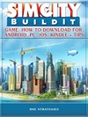 Sim City Buildit Game How To Download For Android PC IOS Kindle And Tips