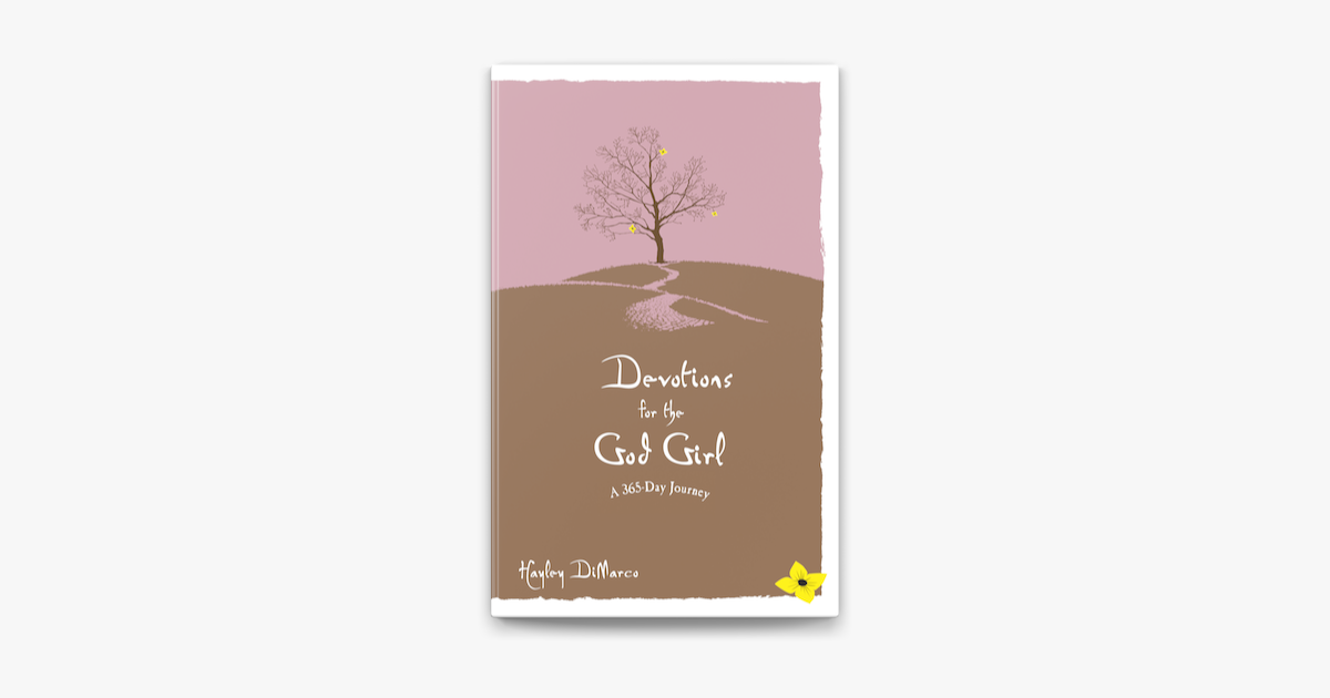 Devotions for the God Girl - Hayley DiMarco