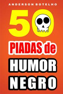 50 Piadas de Humor Negro Capa de livro
