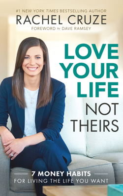 Love Your Life Not Theirs - Rachel Cruze book