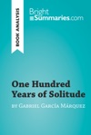 One Hundred Years Of Solitude By Gabriel Garca Marquez Book Analysis