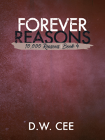 D.W. Cee - Forever Reasons artwork