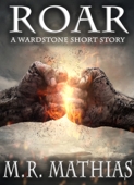 Roar: A Wardstone Short Story