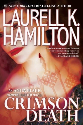 Laurell K. Hamilton - Crimson Death