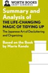 Summary And Analysis Of The Life-Changing Magic Of Tidying Up The Japanese Art Of Decluttering And Organizing