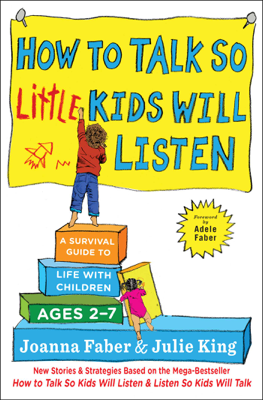How to Talk so Little Kids Will Listen - Joanna Faber & Julie King book