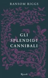 Gli splendidi cannibali PDF Download