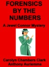 Forensics By The Numbers A Jewel Connor Mystery
