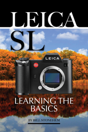 Leica Sl: Learning the Basics