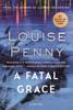 Louise Penny - A Fatal Grace artwork