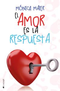 El amor es la respuesta Book Cover