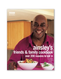 AINSLEY HARRIOTTS FRIENDS & FAMILY COOKBOOK