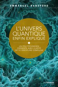 L'univers quantique enfin expliqué La couverture du livre martien