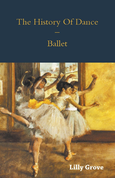 The History Of Dance - Ballet