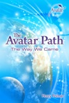 The Avatar Path The Way We Came