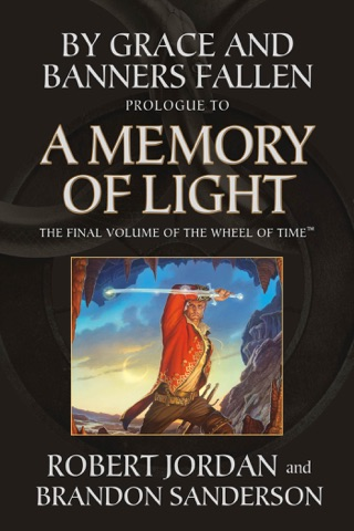 By Grace and Banners Fallen: Prologue to A Memory of Light PDF Download