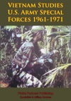 Vietnam Studies - US Army Special Forces 1961-1971