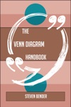 The Venn Diagram Handbook - Everything You Need To Know About Venn Diagram