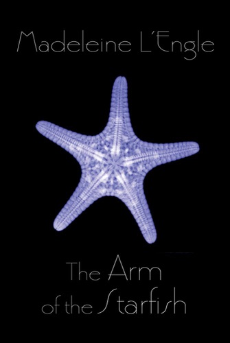 Madeleine L'Engle - The Arm of the Starfish