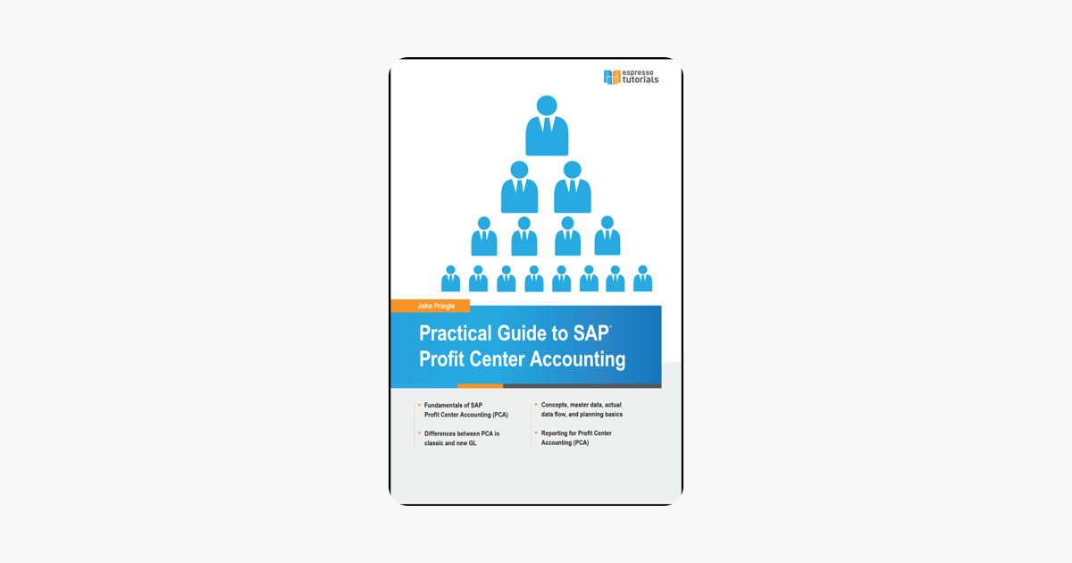 Practical Guide to SAP Profit Center Accounting