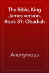 The Bible King James Version Book 31 Obadiah